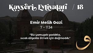 Kayseri Evliyaları: Emir Gazi