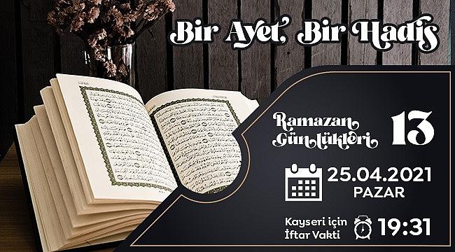 Ramazan Günlüğü-13 Bir Ayet Bir Hadis