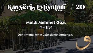 MELİK MEHMED GAZİ