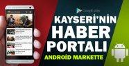 Kayseri'nin Haber Portalı Artık Android Markette